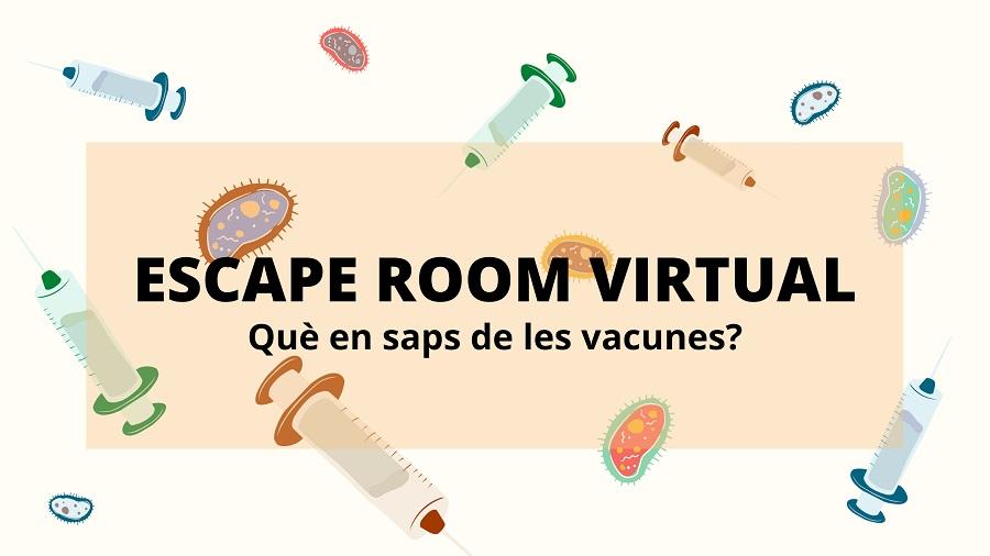 Què en saps de les vacunes? ESCAPE ROOM VIRTUAL